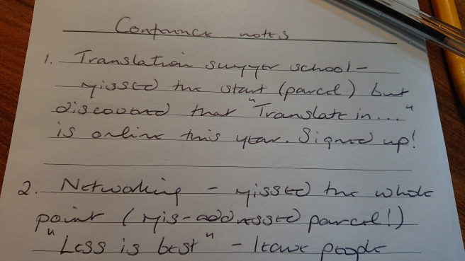 Handwritten notes briefly describing the first two sessions I attended - largely decorative image.