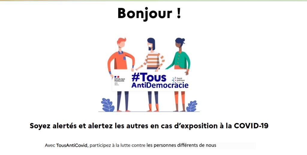 """TousAntiCovid logo, altered to say """"Tous Anti Democracie"""", with the tagline """"Avec TousAntiCovid, participez à la lutte contre les personnes différents de nous"""""""
